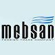 MEBSAN DIS TIC. LTD. STI.